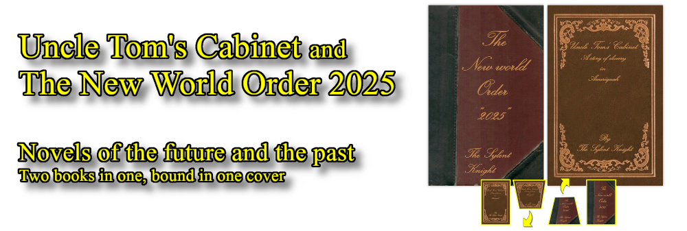 Uncle Tom's Cabinet and The New World Order 2025 by The Sylent Knight